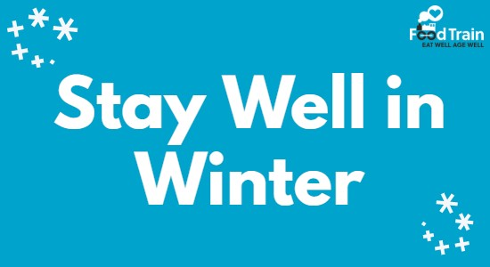 Eat Well Age Well Stay Well in Winter